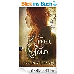 So wie Kupfer und Gold