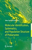 img - for Molecular Identification, Systematics, and Population Structure of Prokaryotes book / textbook / text book