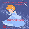 Cuentos infantiles, volumen 2 [Classic Children's Stories, Volume 2] (       UNABRIDGED) by  Editorial Libervox SL Narrated by Menchu González