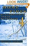 Home Fires (Butterscotch Jones Mysteries Book 4)