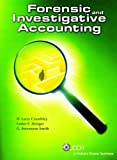 Forensic and Investigative Accounting (Third Edition)
