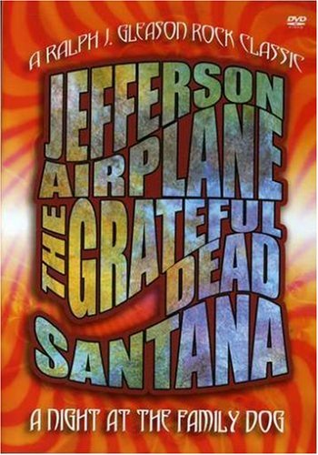 DVD : Santana - A Night At The Family Dog 1970: Santana, Grateful Dead and Jefferson Airplane (DVD)