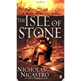 The Isle of Stone: A Novel of Ancient Sparta ~ Nicholas Nicastro