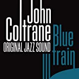 Blue Train (Original Jazz Sound)