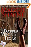 The Baddest Virgin In Texas (The Texa...