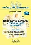 echange, troc Alain-Louis Robert - Epreuve d'Anglais a l'Entrée des Ecoles de Commerce