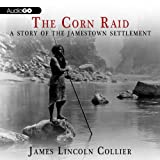 img - for The Corn Raid: A Story of the Jamestown Settlement book / textbook / text book