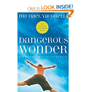 Dangerous Wonder (with Discussion Guide)