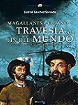 Magallanes y Elcano: traves�a al fin...