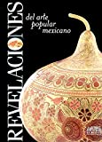 img - for Revelaciones del arte popular mexicano (Spanish Edition) book / textbook / text book