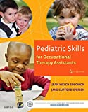 img - for Pediatric Skills for Occupational Therapy Assistants, 4e book / textbook / text book