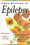 Epilepsy: A Patient and Family Guide:...
