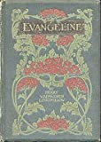 Evangeline : A Tale of Acadia