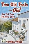Two Old Fools - Ol�!  (Old Fools seri...
