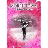 Morristown: A Ballerina Love Story, DVD