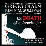 Death of a Cheerleader: Notorious USA | Gregg Olsen,Kevin Sullivan