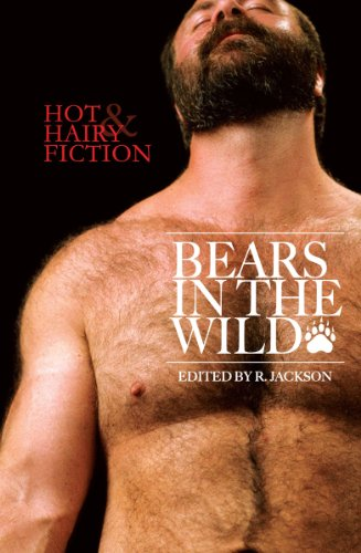 Bears in the Wild: Hot & Hairy Fiction