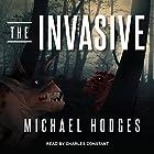 The Invasive Hörbuch von Michael Hodges Gesprochen von: Charles Constant