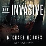 The Invasive | Michael Hodges