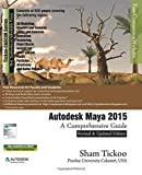 img - for Autodesk Maya 2015: A Comprehensive Guide book / textbook / text book