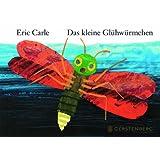 """Das kleine Gl�hw�rmchenvon """"Eric Carle"""""""