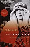 img - for Passionate Nomad: The Life of Freya Stark (Modern Library Paperbacks) book / textbook / text book
