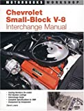 Chevrolet Small Block V-8 Interchange Manual (Motorbooks Workshop) (0879383577) by Lewis, David