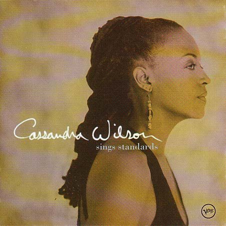 Cassandra Wilson - Famous The Finest Female Jazz Today - Zortam Music