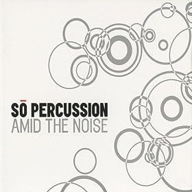Amid the Noise