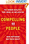 Compelling People: The Hidden Qualiti...