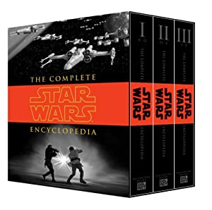 The Complete Star Wars Encyclopedia by