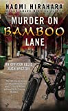 Murder on Bamboo Lane : An Officer Ellie Rush Mystery