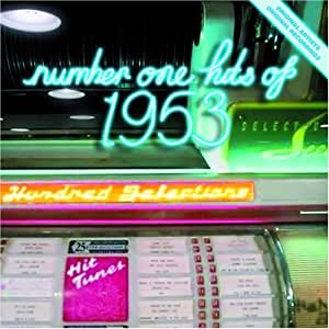 Number One Hits Of 1953