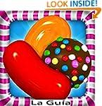 Guia: Candy Crush Saga (Spanish Edition)