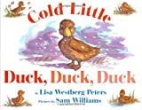 Cold Little Duck, Duck, Duck (Avenues)