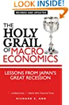The Holy Grail of Macroeconomics: Les...