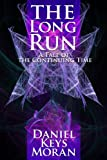 img - for The Long Run (Tales of the Continuing Time Book 2) book / textbook / text book