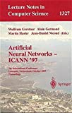 img - for Artificial Neural Networks - ICANN '97: 7th International Conference Lausanne, Switzerland, October 8-10, 1997 Proceedings (Lecture Notes in Computer Science) book / textbook / text book