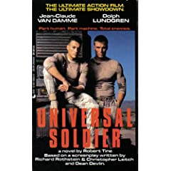 Universal Soldier: A Novel by Robert Tine,&#32;Dean Devlin,&#32;Christopher Leitch and Richard Rothstein