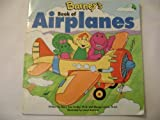 Barney's Book of Airplanes (Barney's Transportation Series)