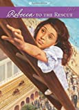 img - for Rebecca to the Rescue (American Girls Collection) book / textbook / text book