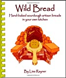 Wild Bread – Handbaked sourdough artisan breads in your own kitchen