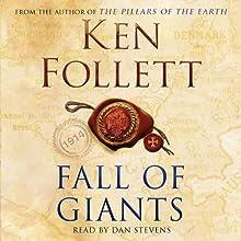 Fall of Giants | Livre audio Auteur(s) : Ken Follett Narrateur(s) : Dan Stevens