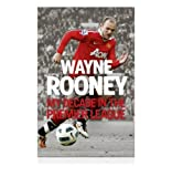 Wayne Rooney Signed Book - My Decade in the Premier League