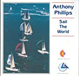 Sail the World: Music from the Whitbread Race 1994 By Anthony Phillips (1994-06-02)