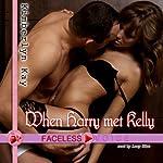 When Harry Met Kelly: Lucy Blue Narration   Kimberlyn Kay