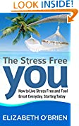 The Stress Free You