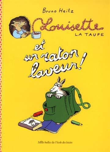 Louisette la taupe (5) : Louisette la taupe. Et un raton laveur !
