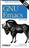GNU Emacs kurz und gut. OReillys Taschenbibliothek (3897212110) by Debra Cameron