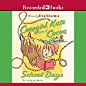 Cowgirl Kate & Cocoa: School Days Audiobook by Erica Silverman Narrated by Elizabeth Morton